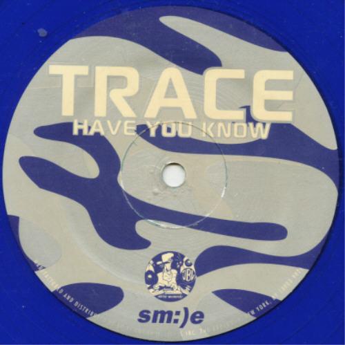 DJ Trace   Have You Know / West Coast Flavor   Sm:)e   SM-9027-0  ID37