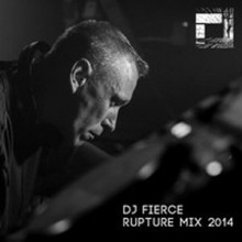 Fierce | Rupture Mix 2014