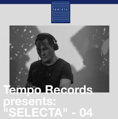 Tempo Records presents S.E.L.E.C.T.A._Operator radio