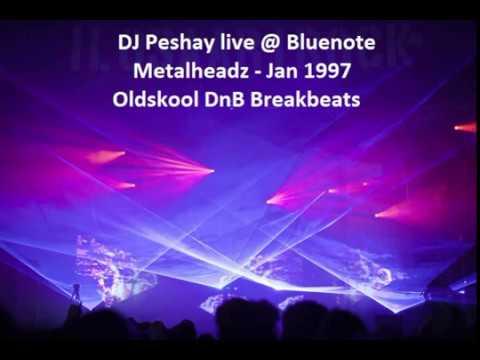 Peshay | The BlueNote | Metalheadz | 26-01-97