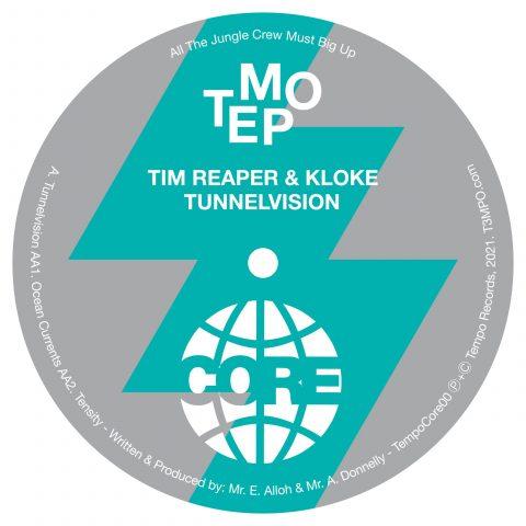 Tim Reaper & Kloke_Tunnelvision_AA label_TempoCore00